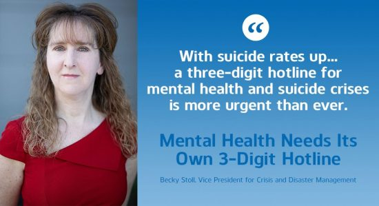 Becky Stoll - Mental Health Needs Its Own 3-Digit Hotline